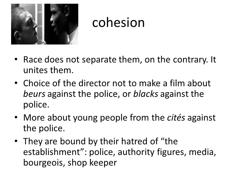 cohesion Race does not separate them, on the contrary.