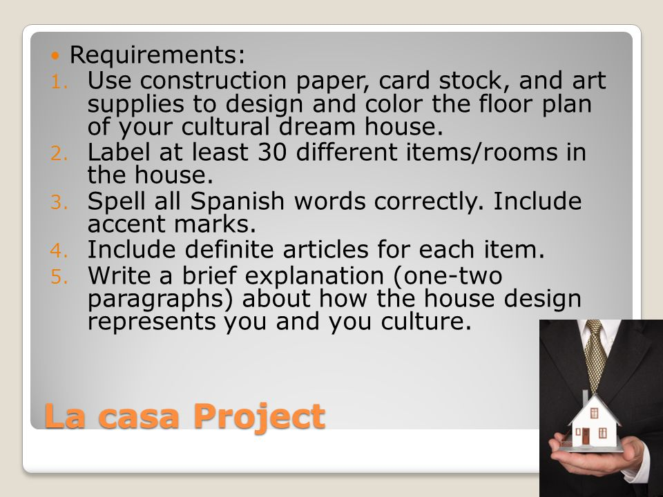 La casa Project Requirements: 1.