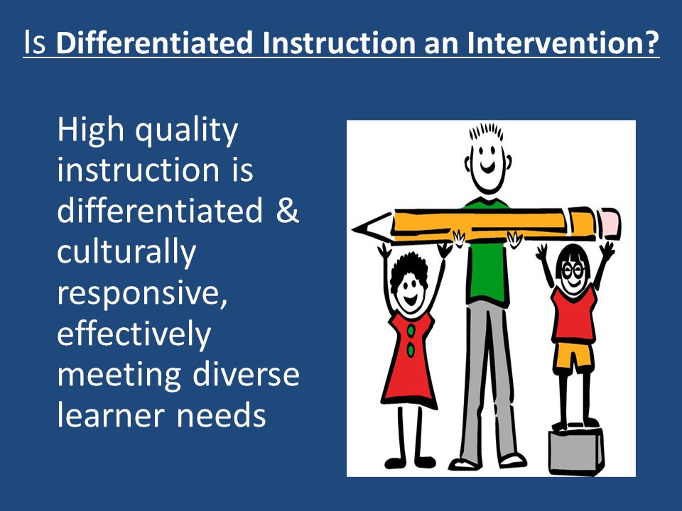 Is Differentiated Instruction an Intervention.