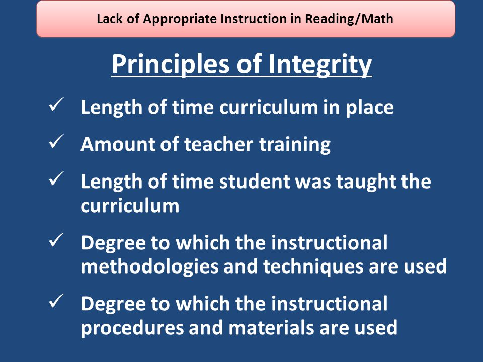 Principles of Integrity Length of time curriculum in place Amount of teacher training Length of time student was taught the curriculum Degree to which