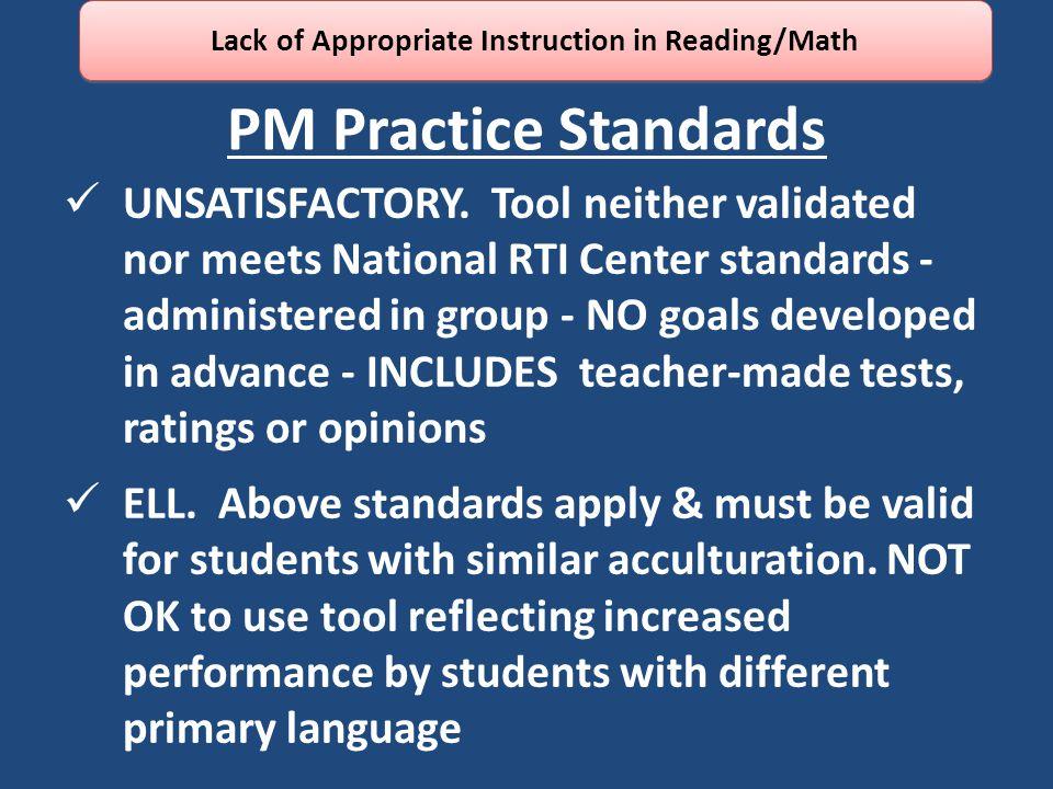 PM Practice Standards UNSATISFACTORY.