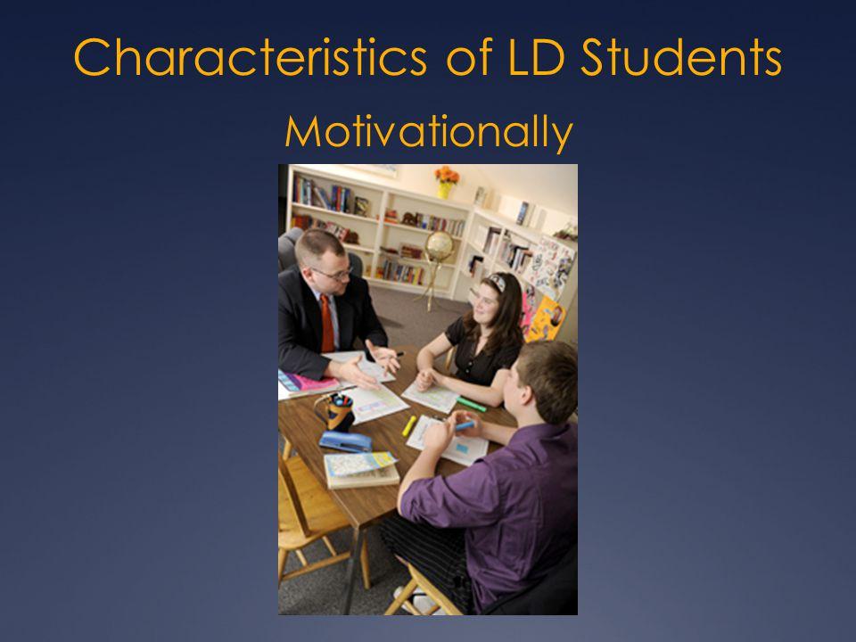 Motivationally Characteristics of LD Students