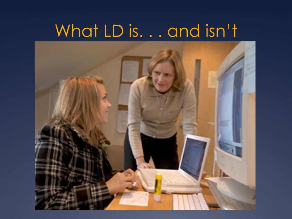 What LD is... and isn't