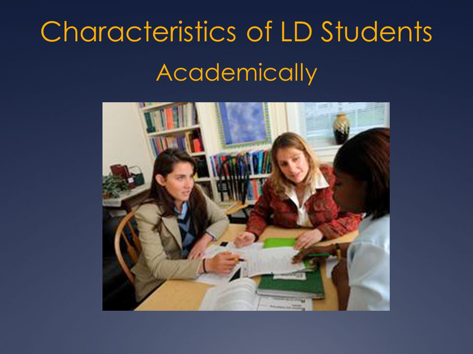 Characteristics of LD Students Academically