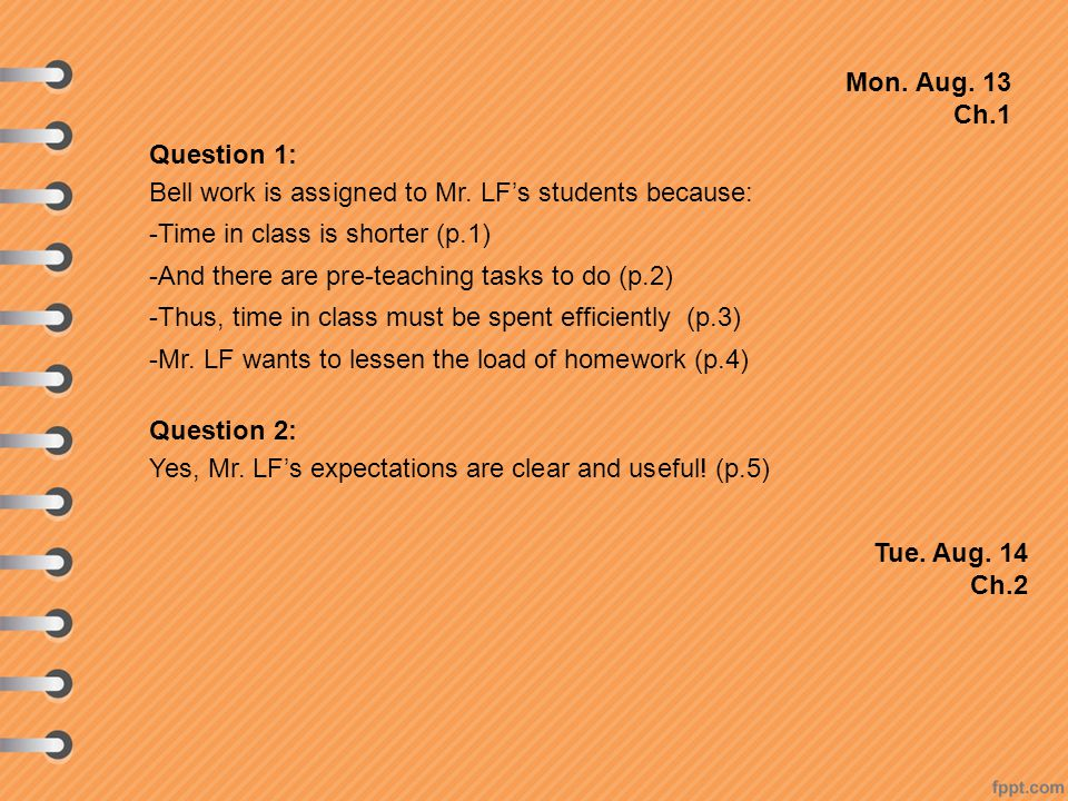 Mon. Aug. 13 Ch.1 Question 1: Bell work is assigned to Mr.