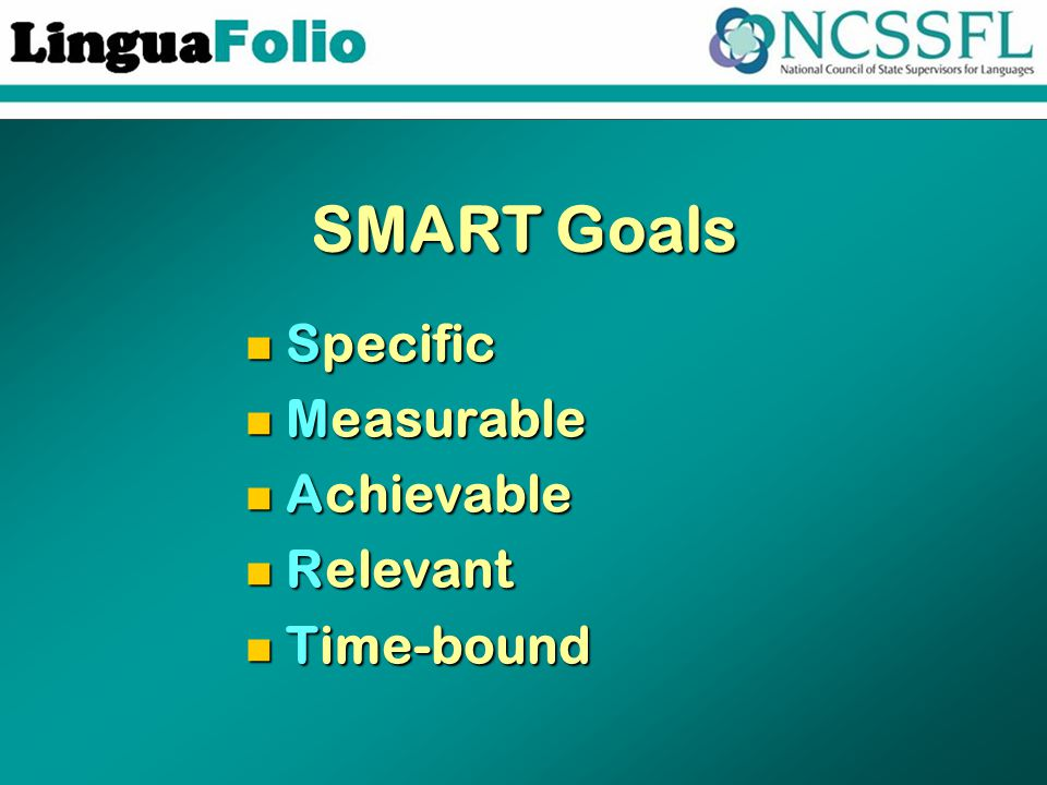 SMART Goals Specific Specific Measurable Measurable Achievable Achievable Relevant Relevant Time-bound Time-bound
