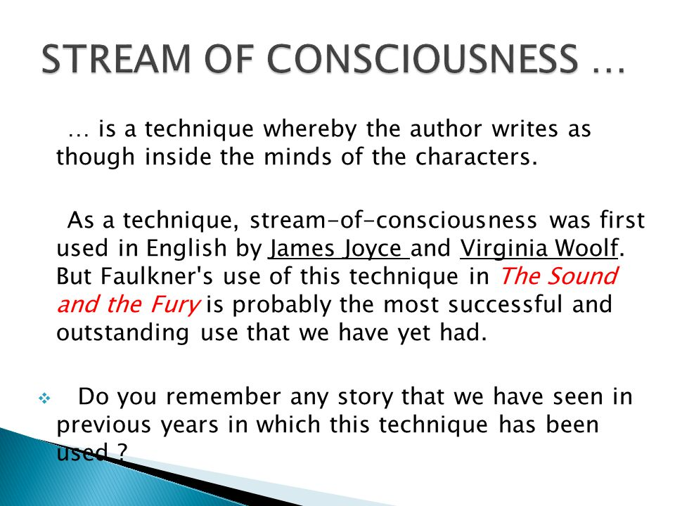 … is a technique whereby the author writes as though inside the minds of the characters.