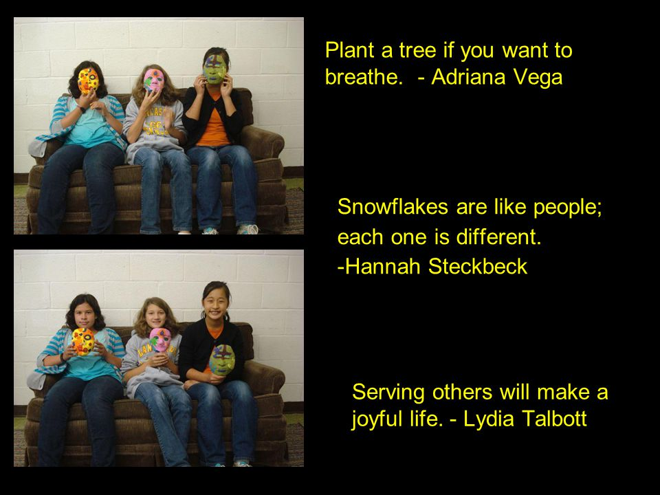Plant a tree if you want to breathe.