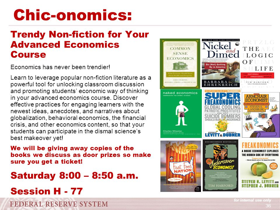 for internal use only 36 Chic-onomics: Trendy Non-fiction for Your Advanced Economics Course Economics has never been trendier.