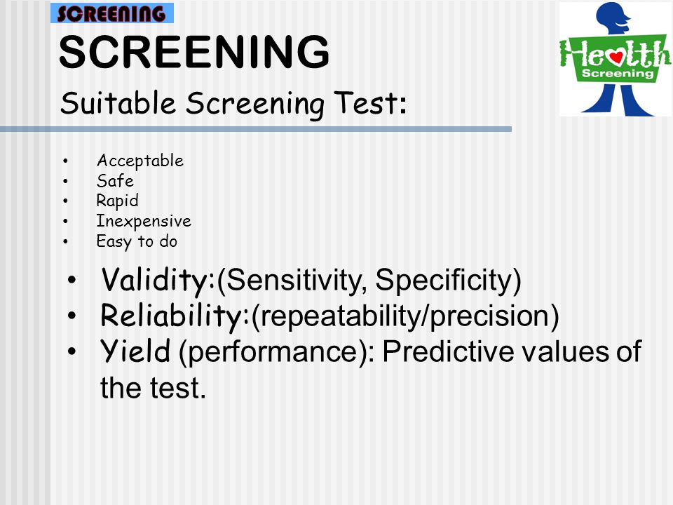 SCREENING Yield(Performance) of Screening Test: Disease Test DNo D 1999118 118811882 2019802000 a b c d Calculate: PV+ =19/118=16% PV-= 1881/1882=99.95%