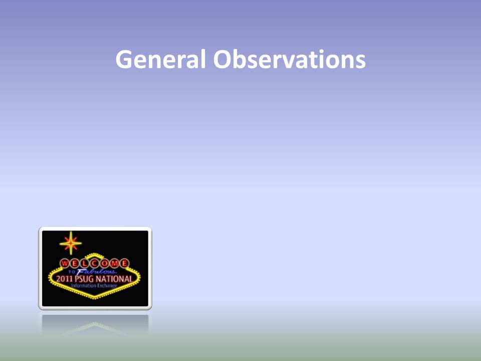 General Observations