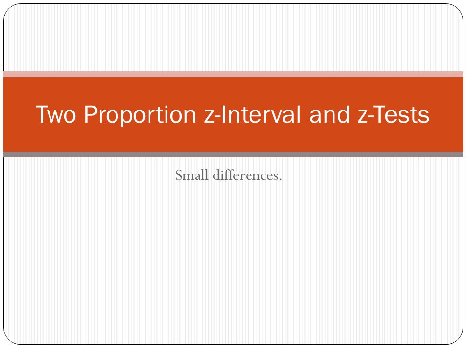 Mechanics We need to calculate a pooled proportion from the two we are given.