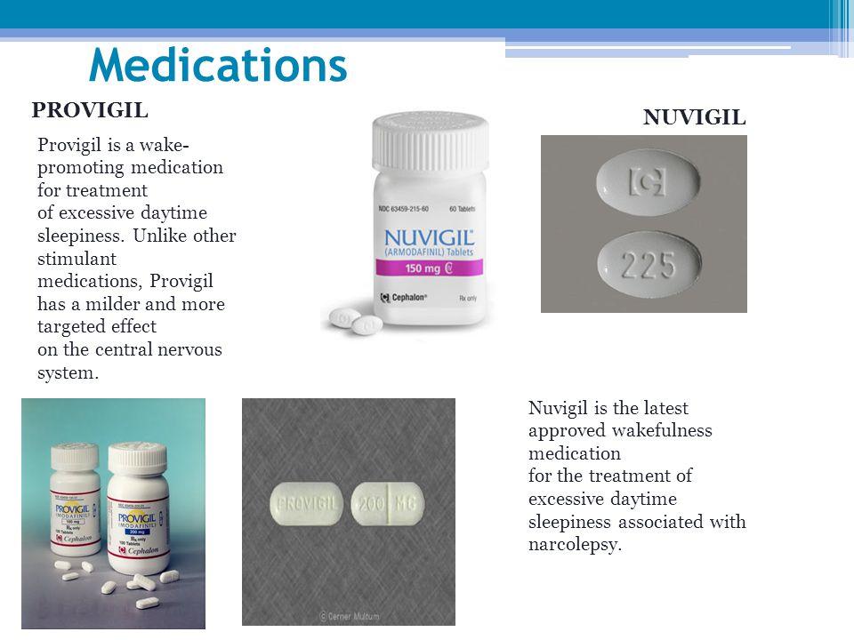 Medications PROVIGIL NUVIGIL Provigil is a wake- promoting medication for treatment of excessive daytime sleepiness.