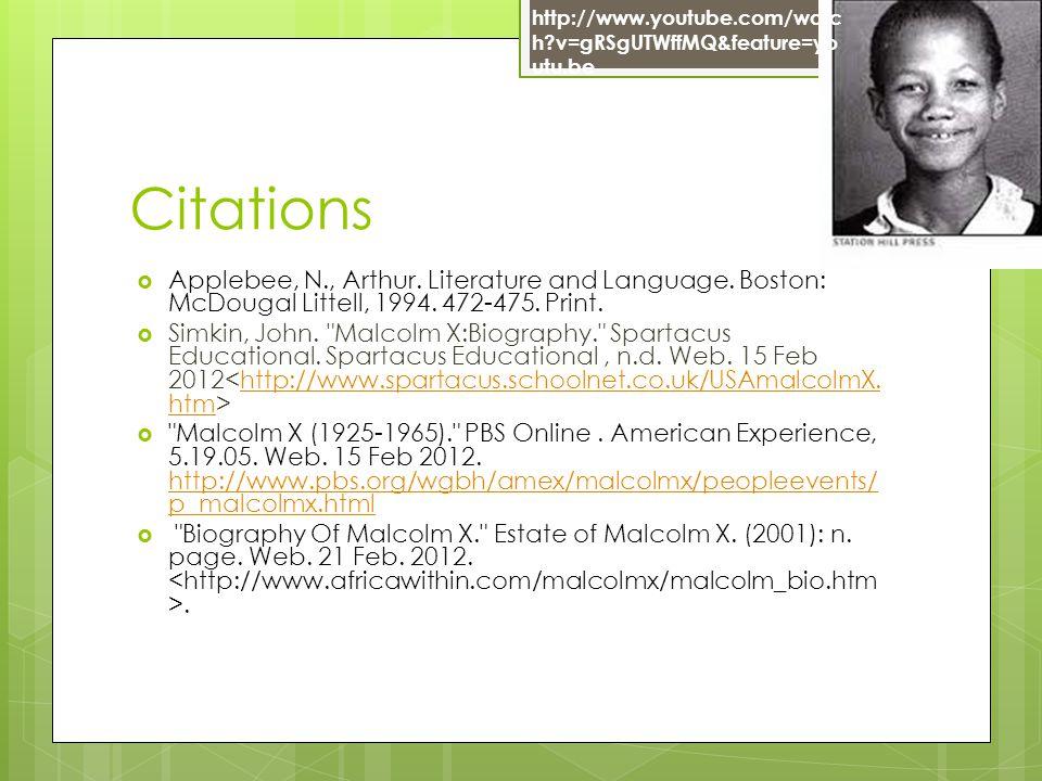 Citations  Applebee, N., Arthur. Literature and Language.