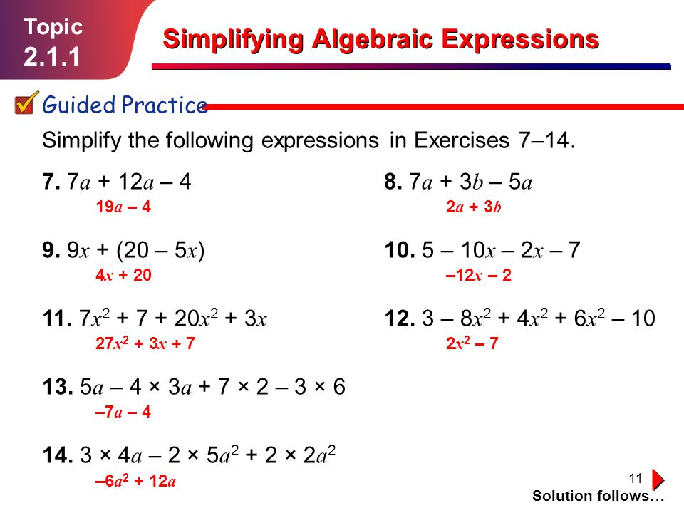 11 Simplify the following expressions in Exercises 7–14.