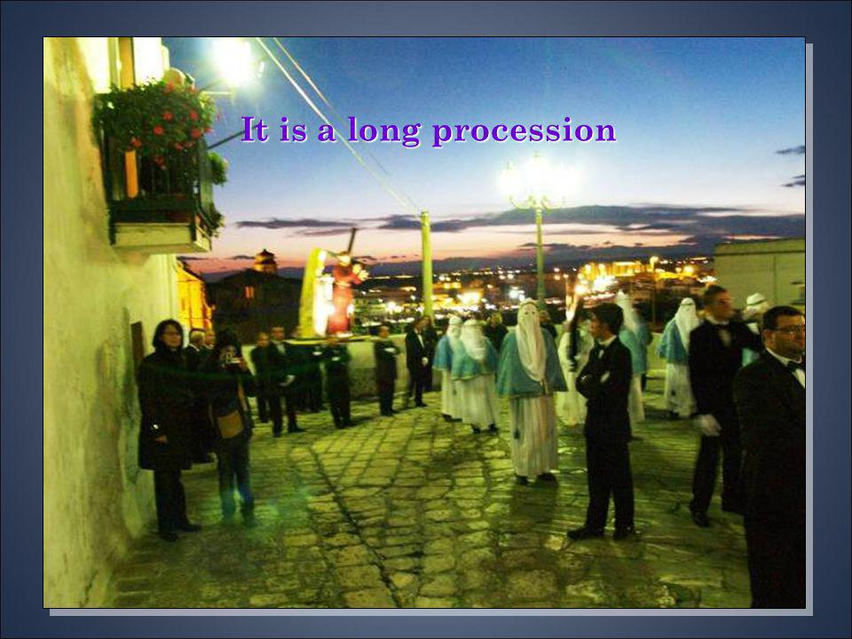 It is a long procession