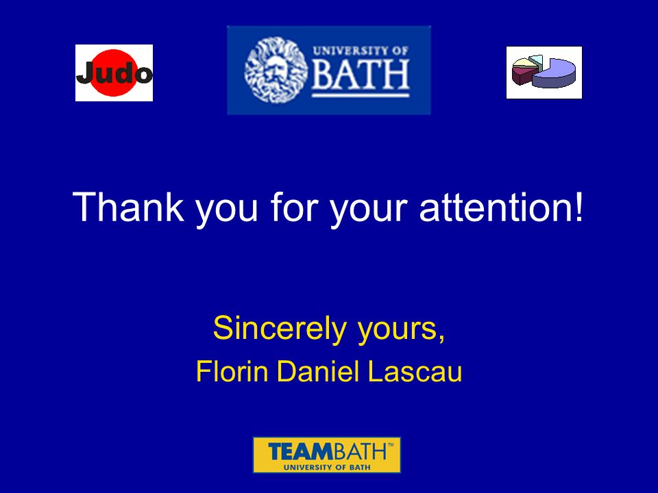 Thank you for your attention! Sincerely yours, Florin Daniel Lascau