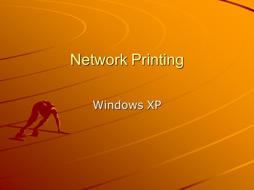 Network Printing Windows XP