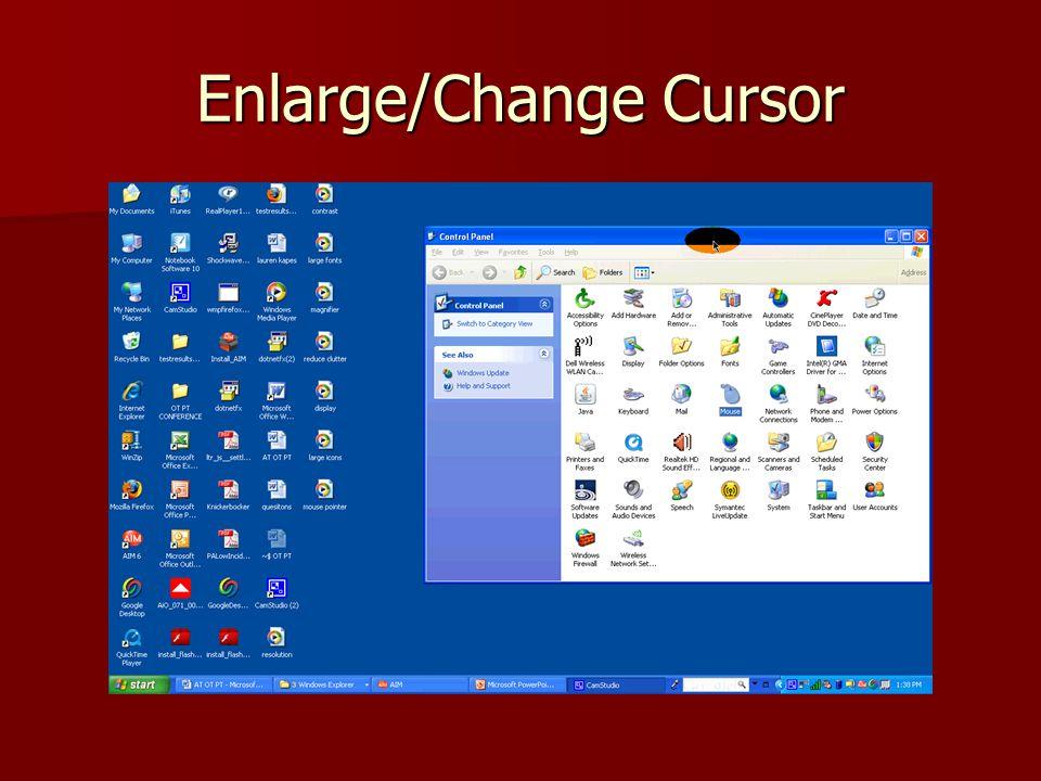 Enlarge/Change Cursor