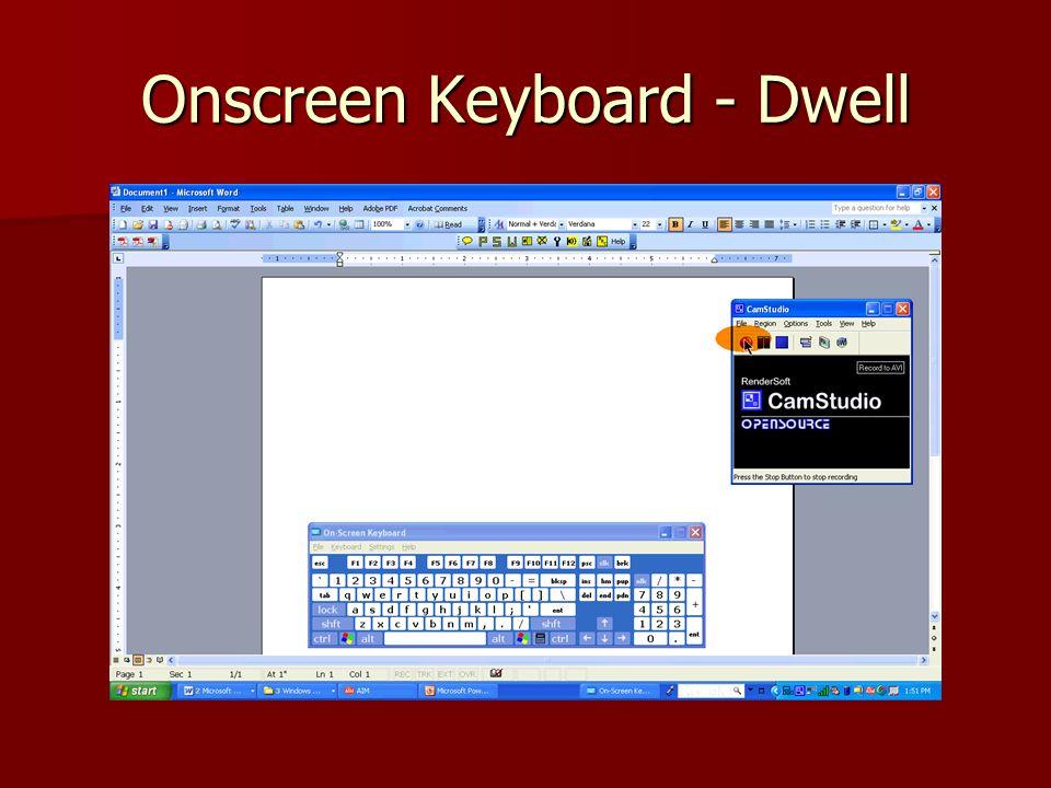 Onscreen Keyboard - Dwell
