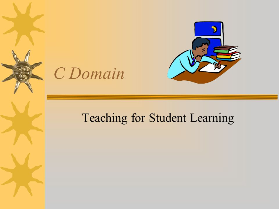 C Domain Teaching for Student Learning