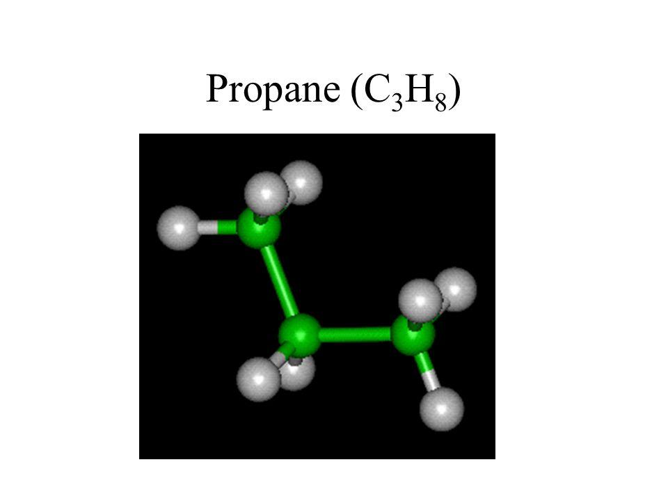 Propane (C 3 H 8 )