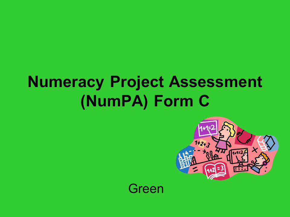 Numeracy Project Assessment (NumPA) Form C Green