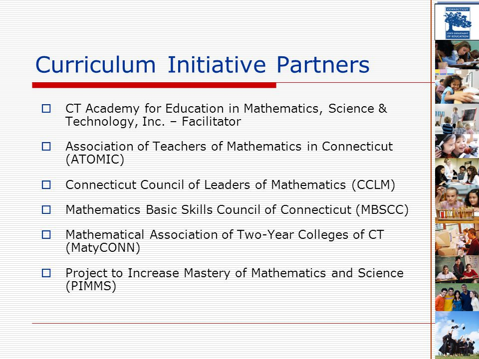 Curriculum Initiative Partners  CT Academy for Education in Mathematics, Science & Technology, Inc.