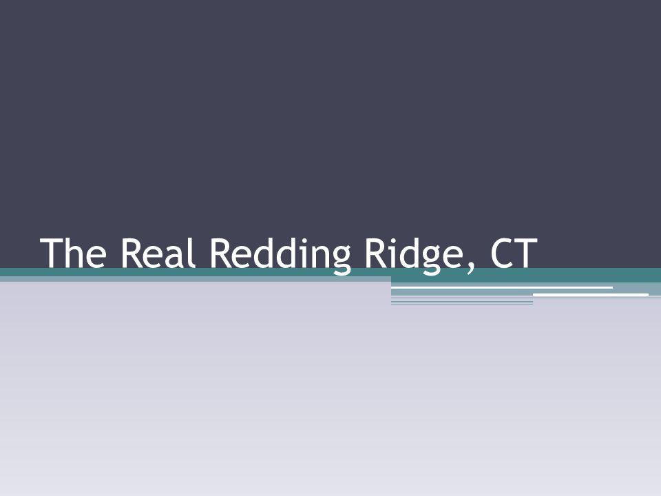 The Real Redding Ridge, CT