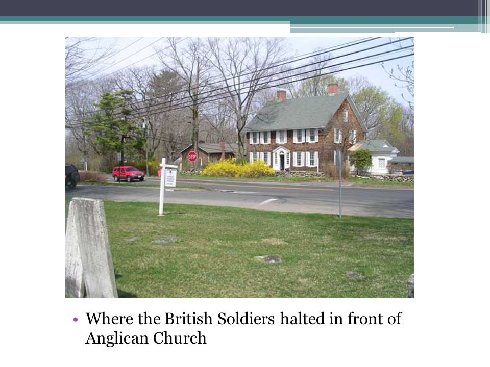 Where the British Soldiers halted in front of Anglican Church
