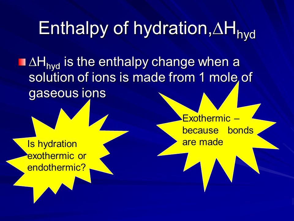 Where does the energy come from to break up the lattice Hydration 3+ 3-