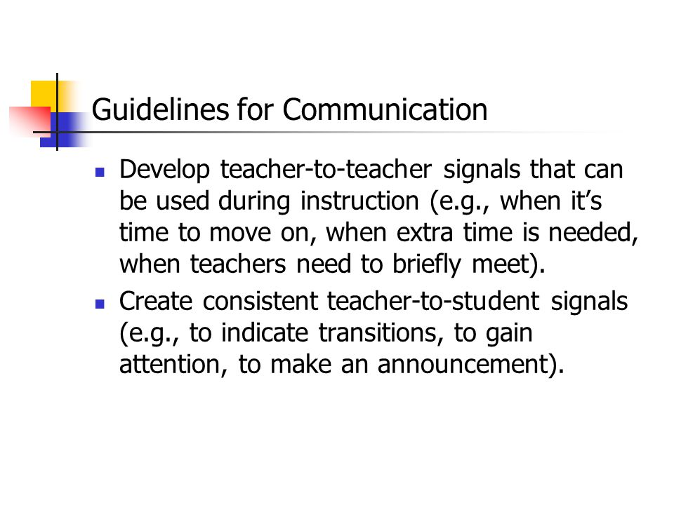 Guidelines for Communication All meetings with families should reflect participation from both teachers.