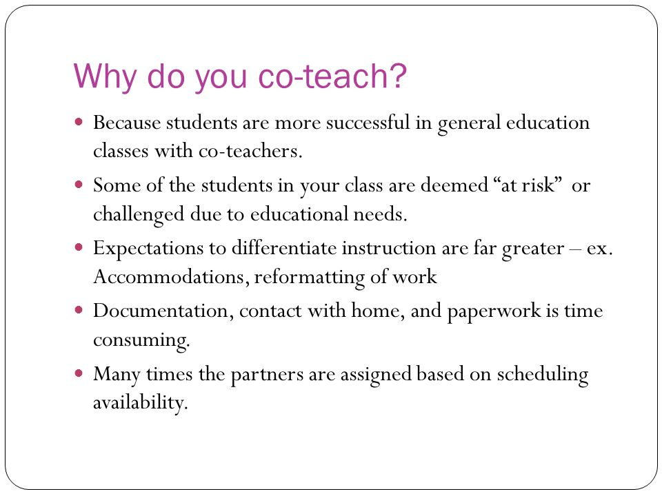 Why do you co-teach.