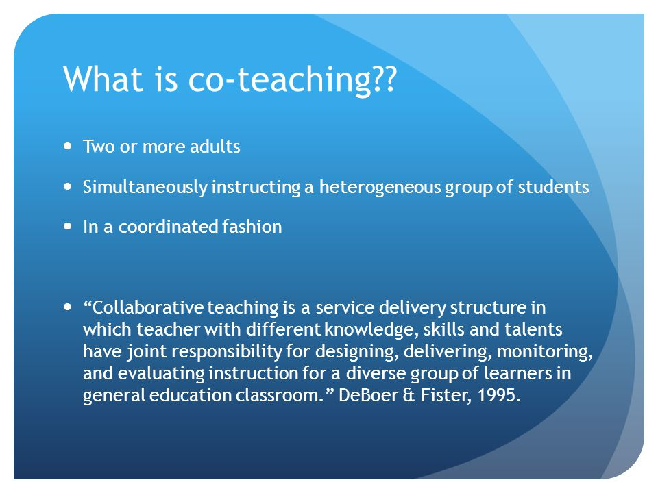 What is co-teaching?.