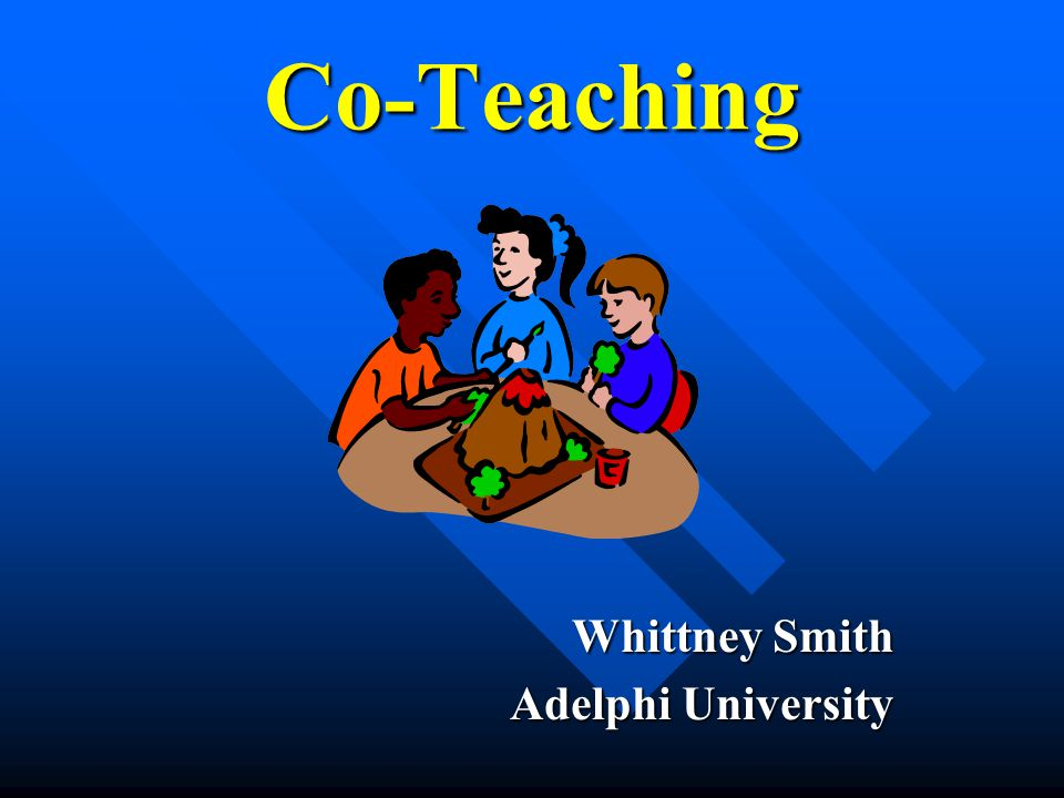 Co-Teaching Whittney Smith Adelphi University