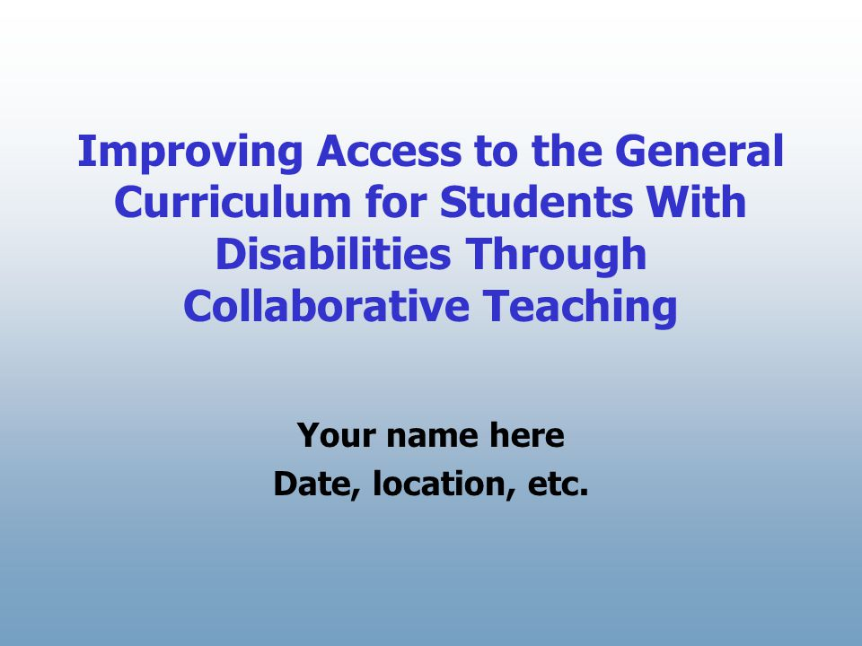 Session Overview Introduction to national assistance centers and The Access Center Introduction to co-teaching Planning strategies Scheduling examples Stages of co-teaching applied to the classroom Scenario examples