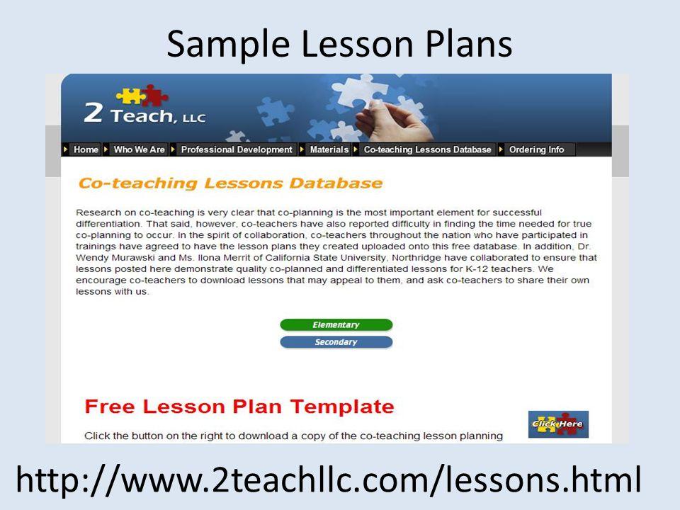 Sample Lesson Plans http://www.2teachllc.com/lessons.html