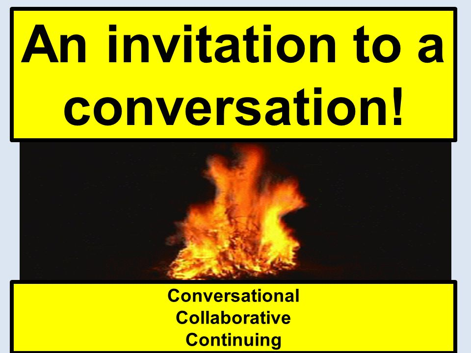 An invitation to a conversation! Conversational Collaborative Continuing
