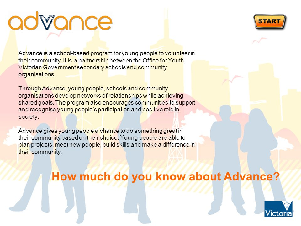 Advance is a school-based program for young people to volunteer in their community.