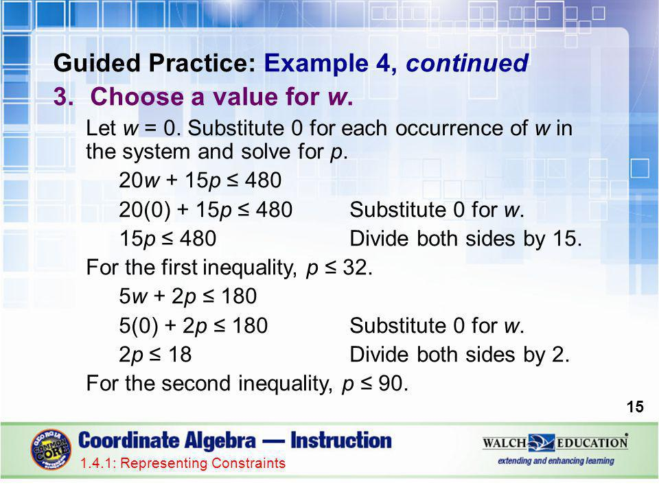 Guided Practice: Example 4, continued 3.Choose a value for w.