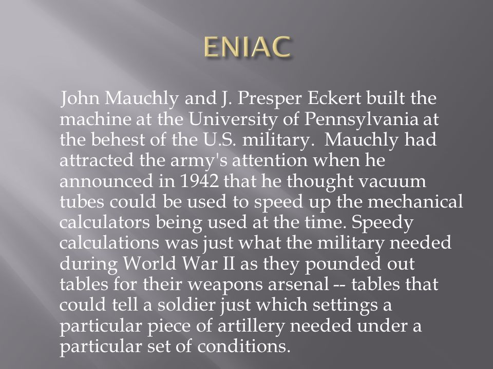 John Mauchly and J.