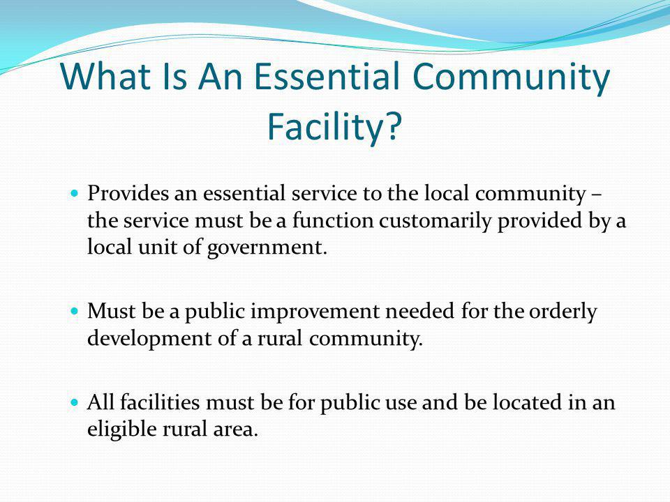 What Is An Essential Community Facility.