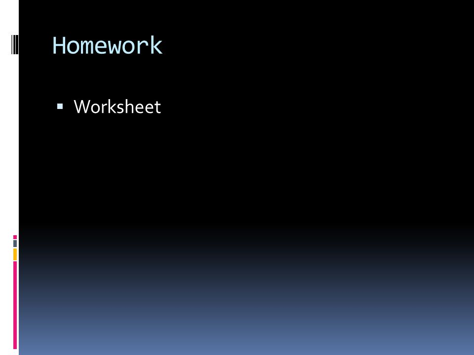 Homework  Worksheet