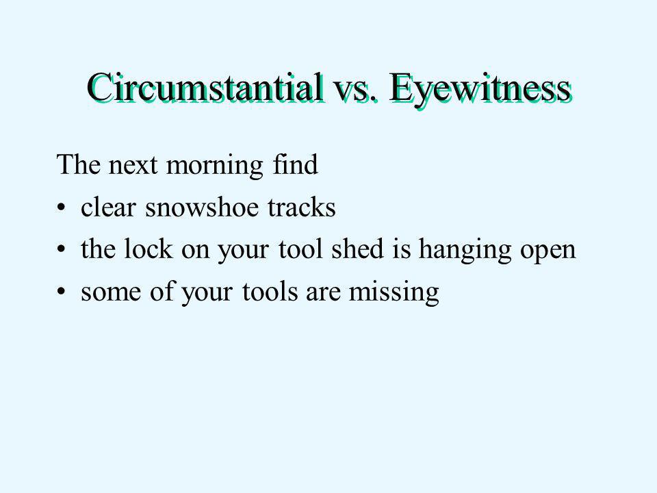 Circumstantial vs.