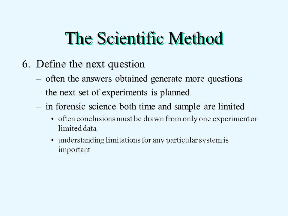 The Scientific Method 6.