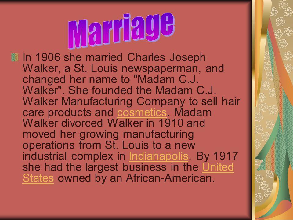 In 1906 she married Charles Joseph Walker, a St.