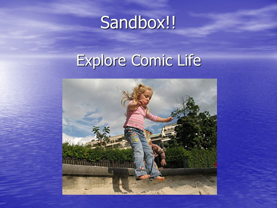 Sandbox!! Explore Comic Life
