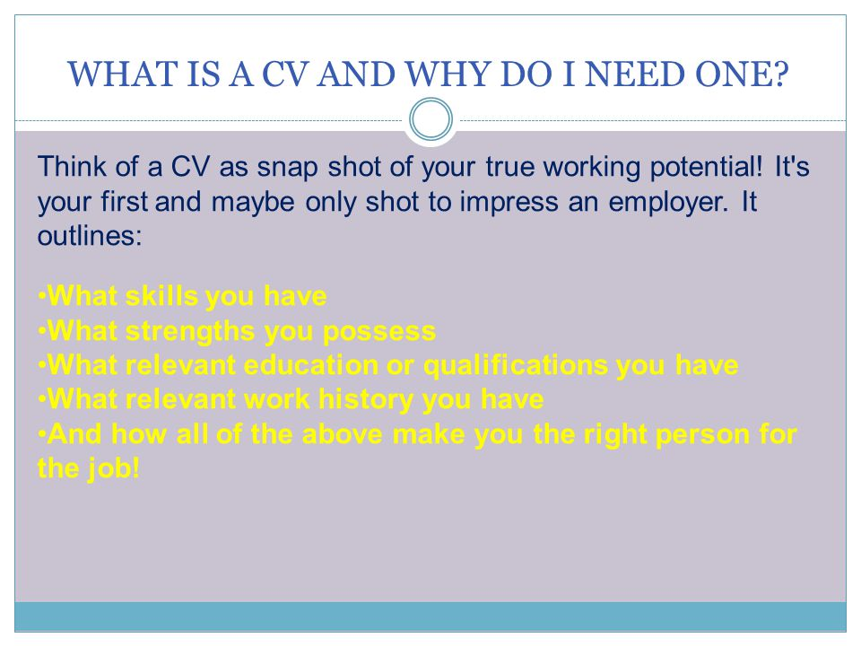Can I just modify a CV from a friend or website? A CV is YOUR chance to shine!