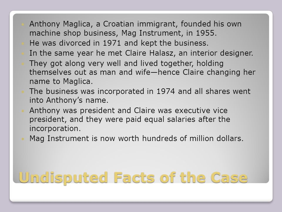 Undisputed Facts of the Case Anthony Maglica, a Croatian immigrant, founded his own machine shop business, Mag Instrument, in 1955.