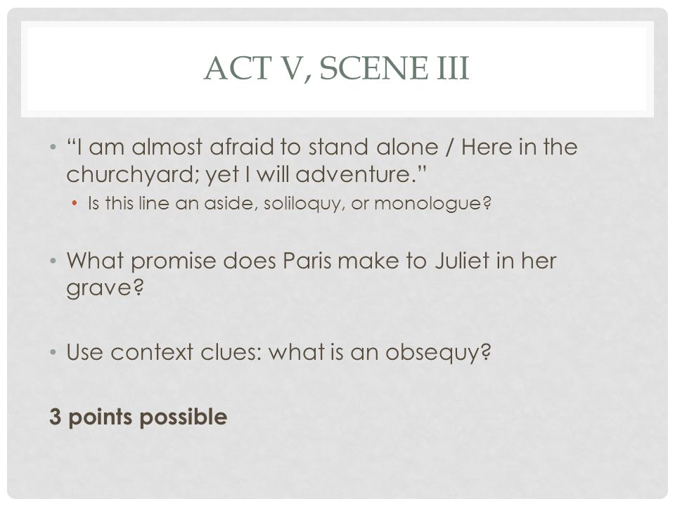 ACT V, SCENE III What two prophecies have been established and realized in this act.